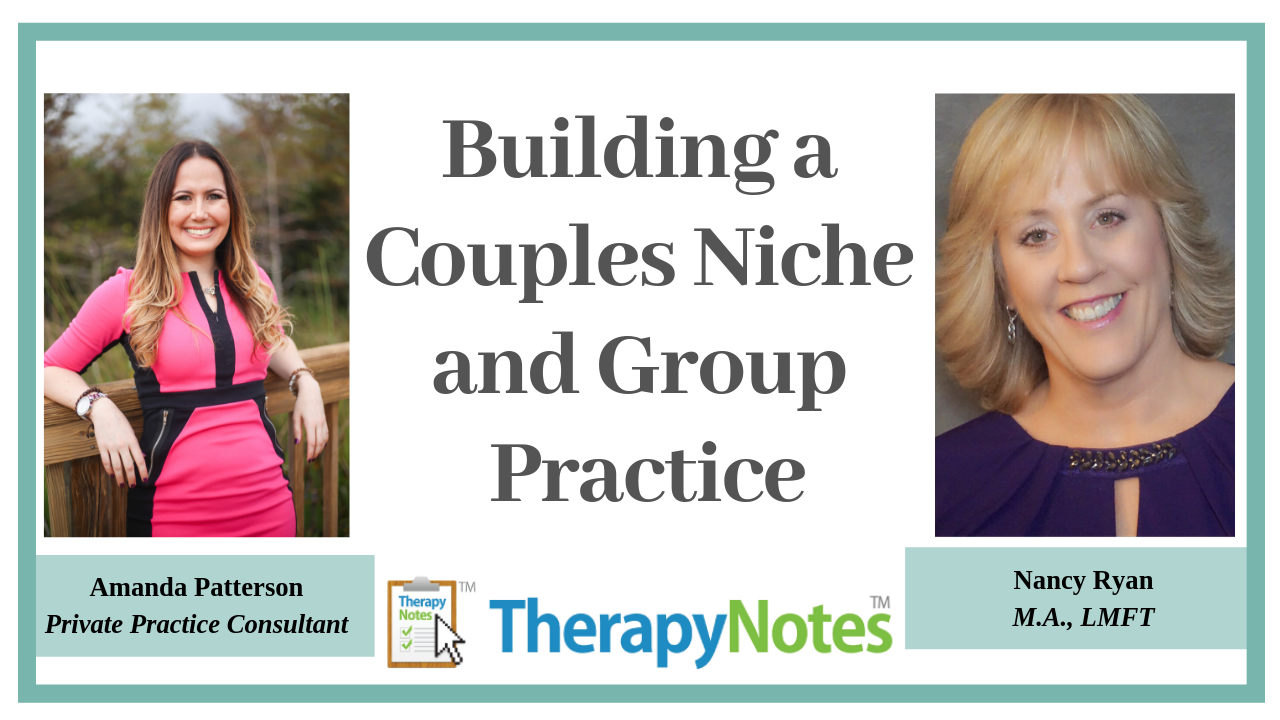 Building a couples niche and group practice